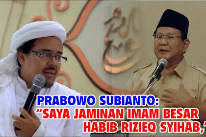 "Video Prabowo Akui, Sebut Habib Rizieq ""Imam Besar"""