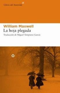 """""""La hoja plegada"""" - William Maxwell"""