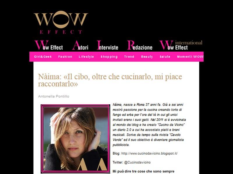 http://www.woweffect.it/blog/2014/02/19/naima-il-cibo-oltre-che-cucinarlo-mi-piace-raccontarlo/
