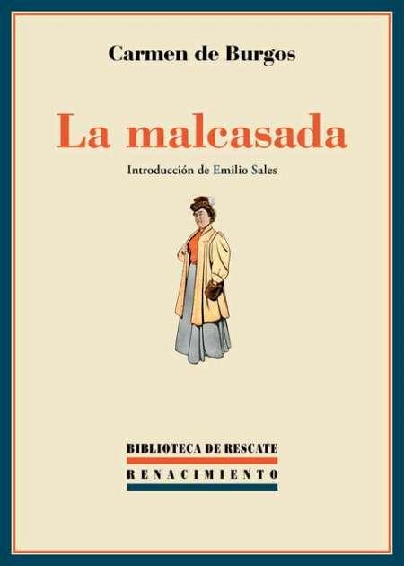 https://laantiguabiblos.blogspot.com.es/2017/08/la-malcasada-carmen-de-burgos.html
