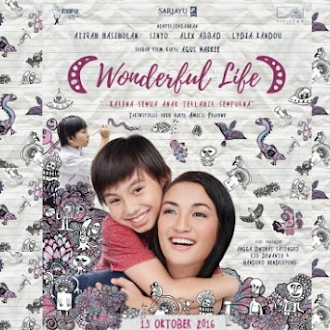 Review Film : Wonderful Life (2016)