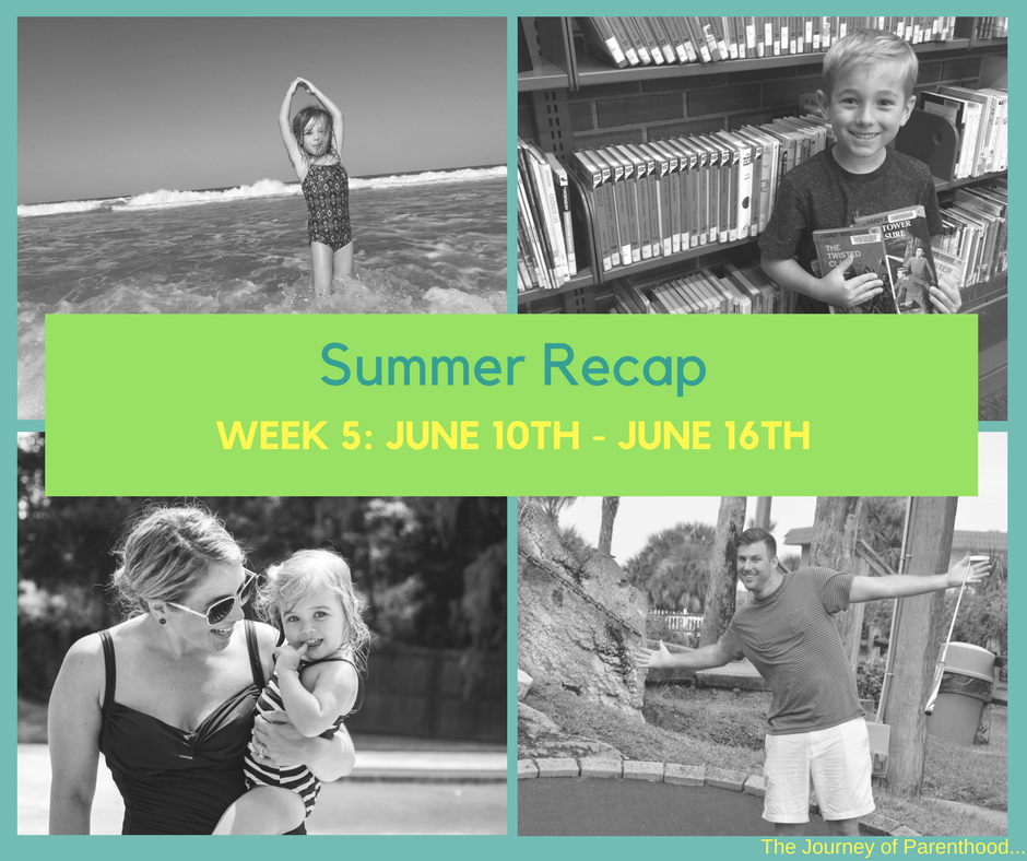 Summer Recap 2017: Week 5