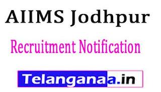 AIIMS Jodhpur Recruitment Notification 2017