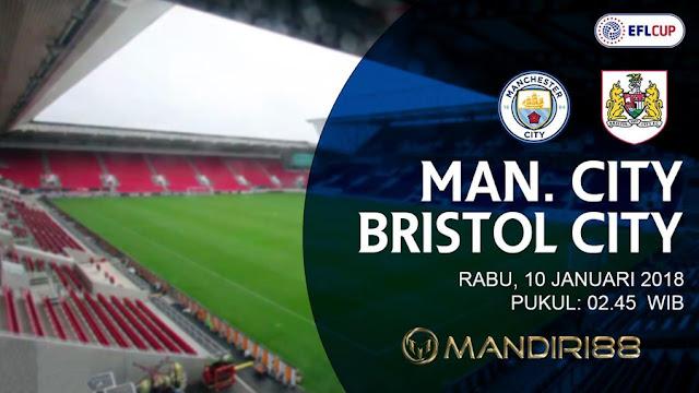 Prediksi Bola : Manchester City Vs Bristol City , Rabu 10 January 2018 Pukul 02.45 WIB