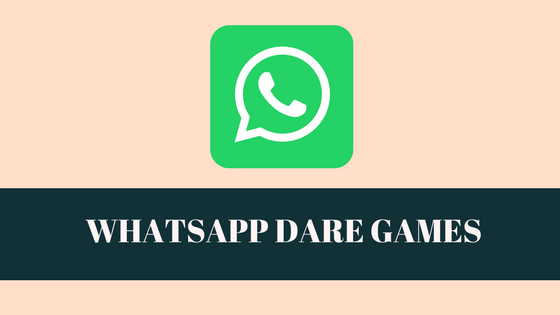 (Part 2 )WhatsApp Dare Games: Messages & Questions