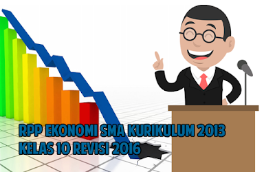 Download RPP Ekonomi SMA Kurikulum 2013 Kelas 10 Revisi 2016