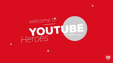 Saatnya Jadi Pahlawan dengan Youtube Heroes