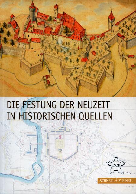 [FESTUNGSFORSCHUNG Bd. 9] - BÜREN (Hrsg. G. von) - Die Festung der Neuzeit in historischen Quellen. Regensburg, 2018.