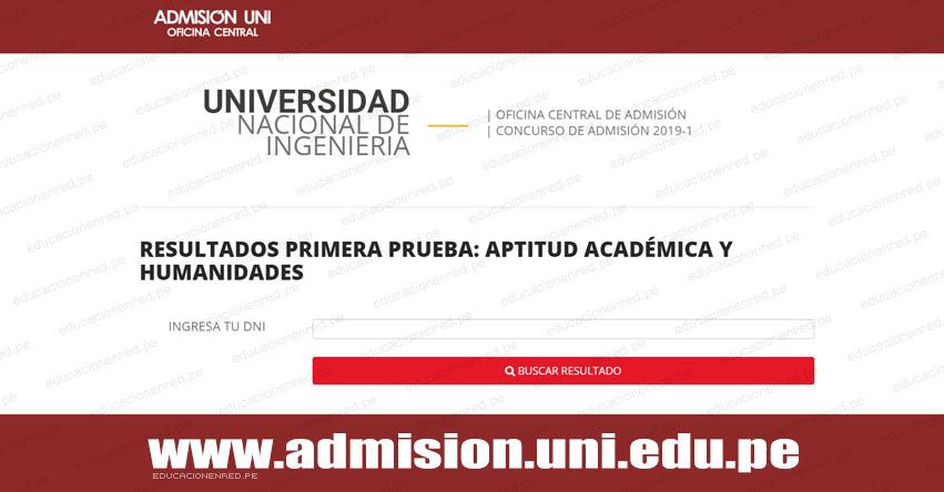 UNI publicó Resultados Primera Prueba 2019-1 (Lunes 11 Febrero) Examen de Admisión - Universidad Nacional de Ingeniería - www.uni.edu.pe