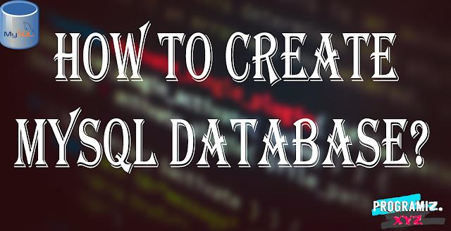 How to Create MySQL Database?