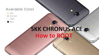 HOW TO ROOT SKK CHRONUS ACE
