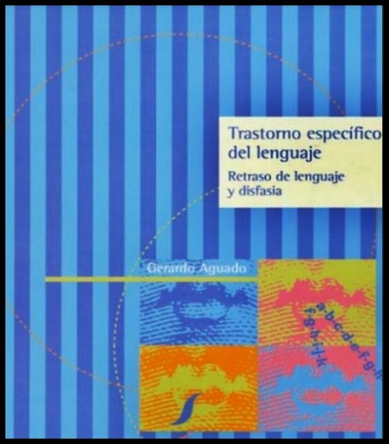 LIBRO: Trastornos Específicos del lenguaje.