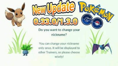 Update Terbaru Pokemon Go Versi 0.33.0/1.3.0