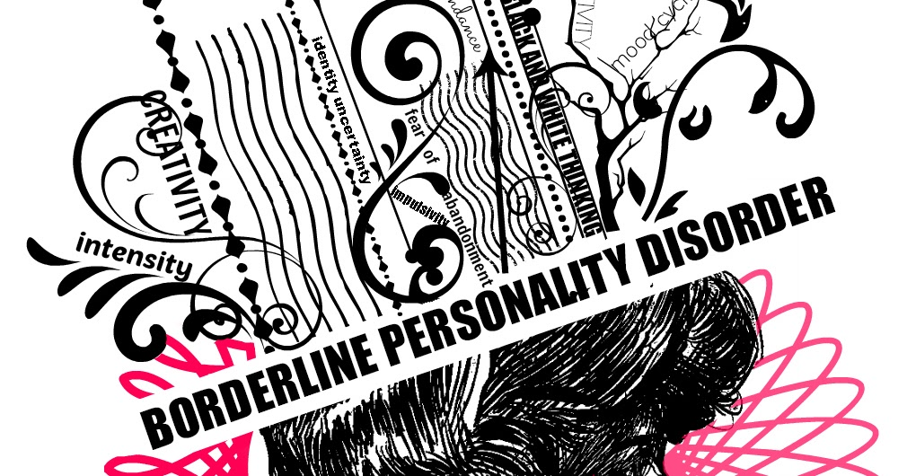 THE TRUTH BEHIND BORDERLINE PERSONALITY DISORDER - The