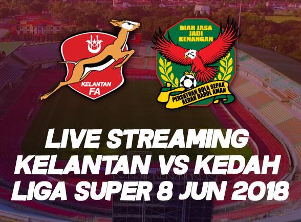 Live Streaming Kelantan Vs Kedah