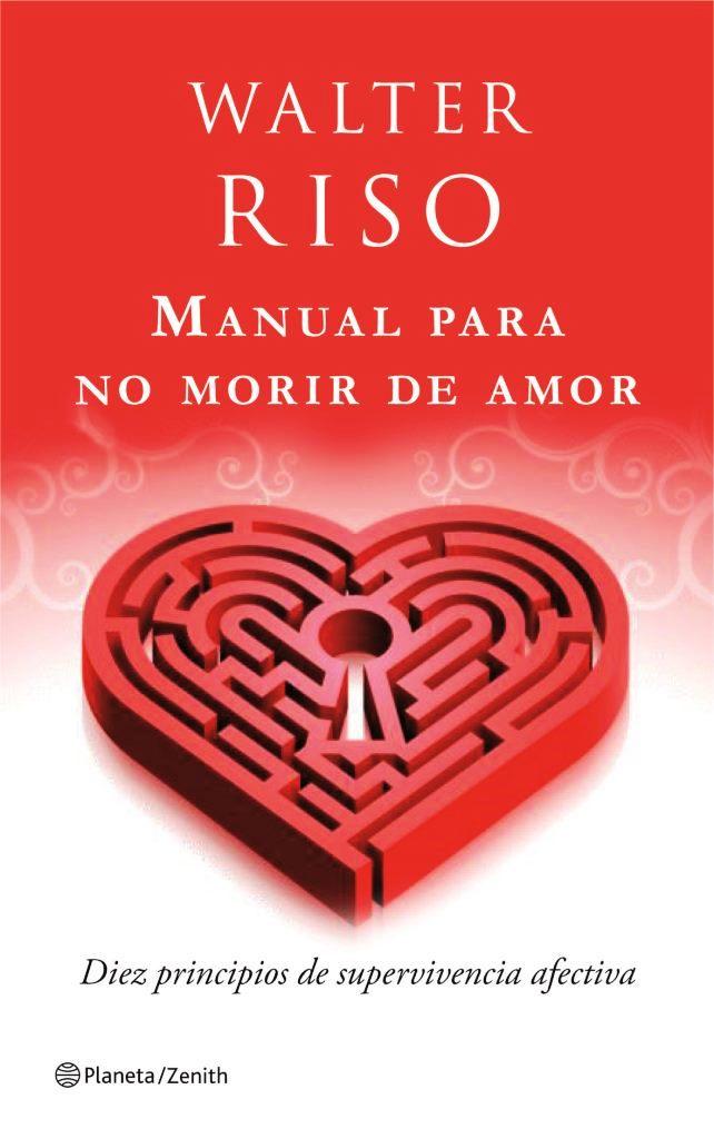Manual para no morir de amor – Walter Riso