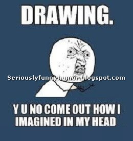 drawing-why-not-come-out-how-imagined-in-head
