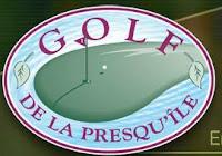 GOLF LA PRESQU'ÎLE