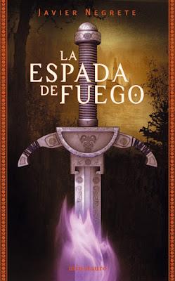 La espada de fuego, Javier Negrete
