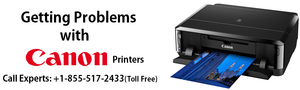 Canon Printer Helpdesk ! Call:- 855-517-2433: How to Solve