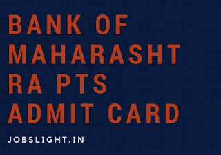 Bank of Maharashtra PTS Admit Card