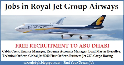 Jobs Opportunities in Royal Jet Group Airways Abu Dhabi