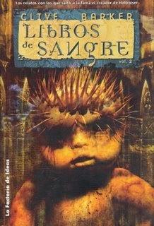 Libros sangrientos, de Clive Barker.