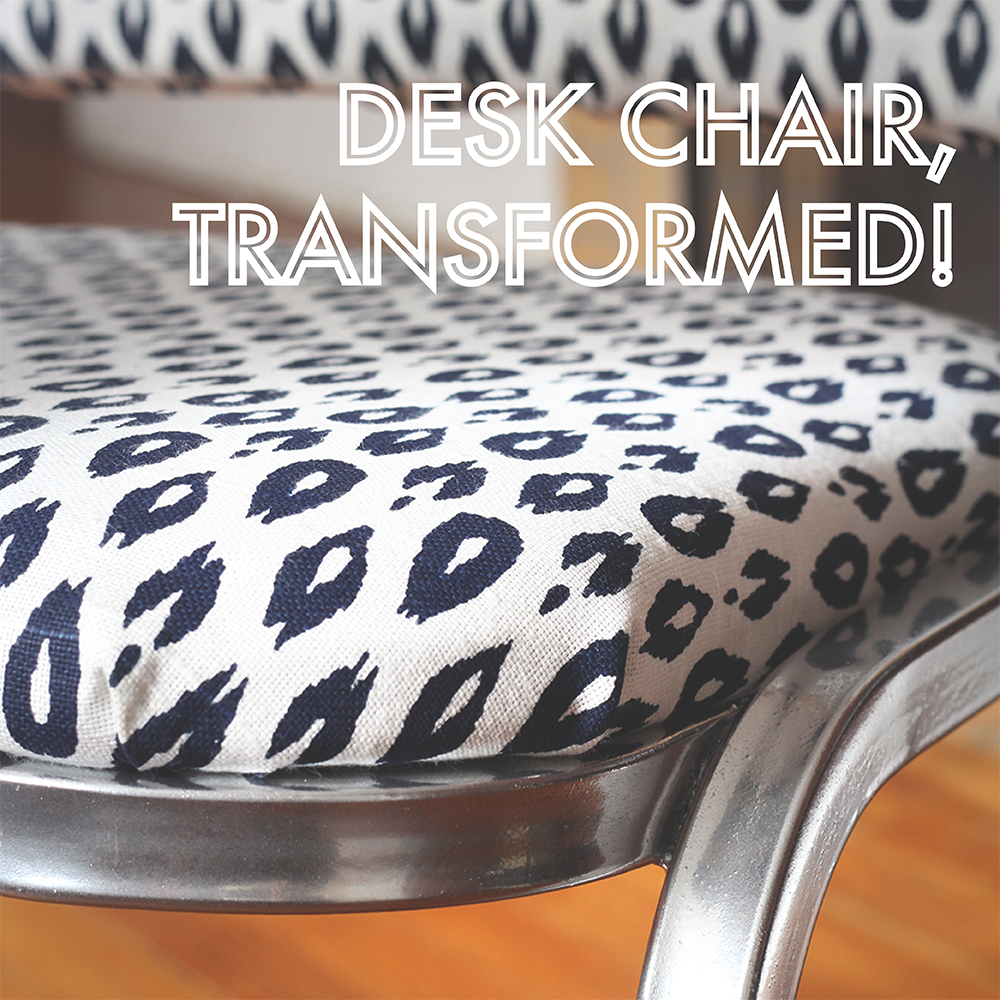 Desk Chair, Transformed!