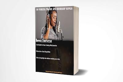 Buy Now: 50 Yoruba Praise And Worship Songs Book.