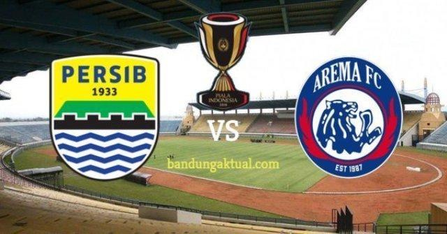 Persib vs Arema FC Piala Indonesia
