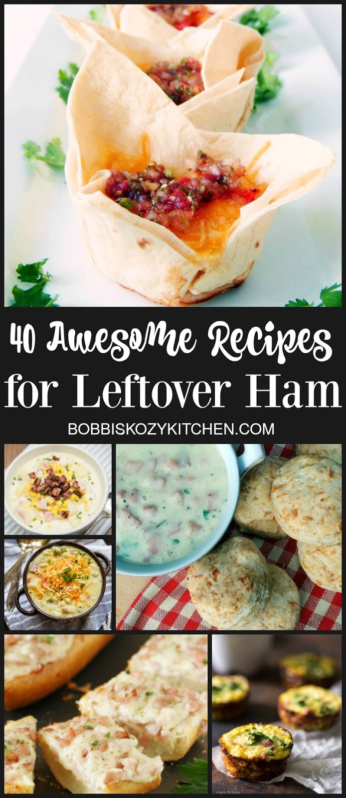 40 Awesome Recipes for Your Leftover Holiday Ham from www.bobbiskozykitchen.com