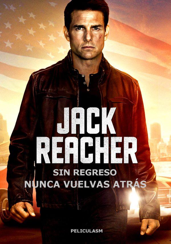 Resultado de imagen para Jack Reacher Sin Regreso (2016)