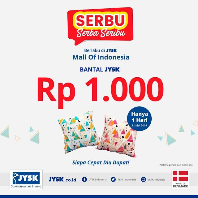 #JYSK - #Promo SERBU Serba Seribu di JYSK MOI Jakarta (11 Mei 2019)