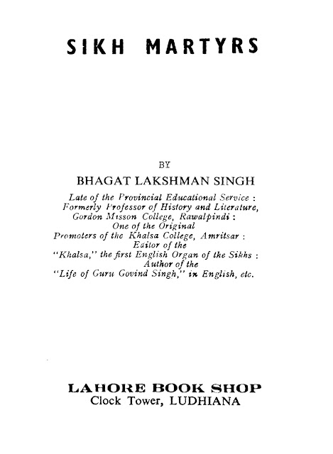 https://sikhdigitallibrary.blogspot.com/2019/03/sikh-martyrs-bhagat-lakshman-singh.html