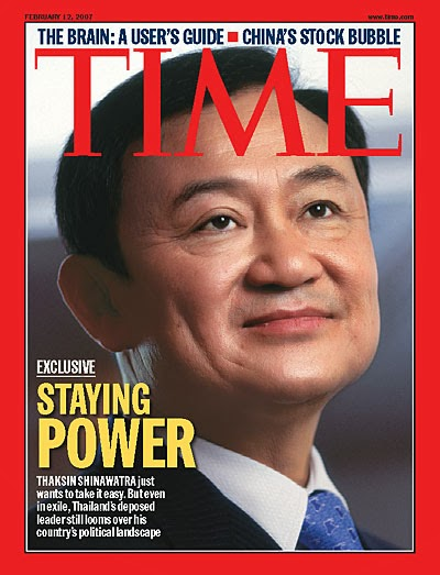 TIME's love affair with Thai dictator, accused mass murderer, and convicted crim- inal Thaksin Shinawatra