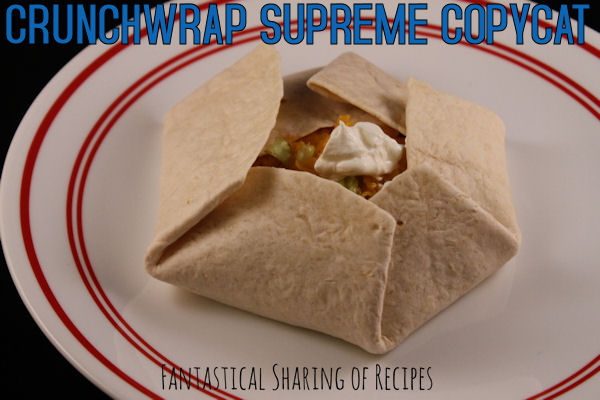 Crunchwrap Supreme Copycat AKA Spaceships - make this Taco Bell meal at home! #copycat #TacoBell #recipe