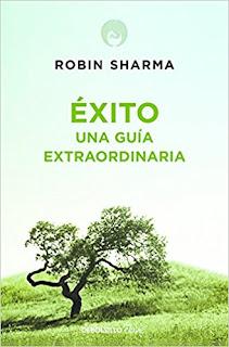 Éxito. Una guía extraordinaria - Robin Sharma
