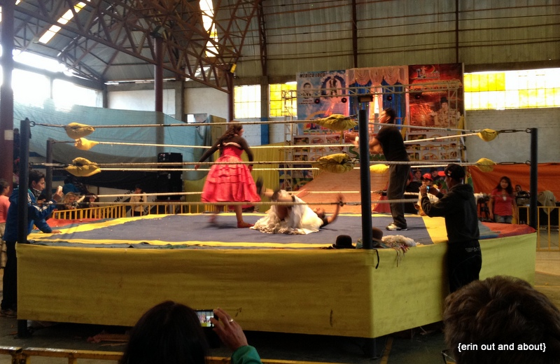 {Erin Out and About} Cholita Wrestling in El Alto, Bolivia