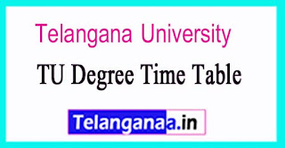 Telangana University Degree Time Table 2017