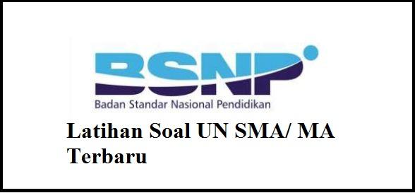MA TerbaruBSNP berkoordinasi dengan Balitbang Latihan Soal UN SMA/ MA Terbaru