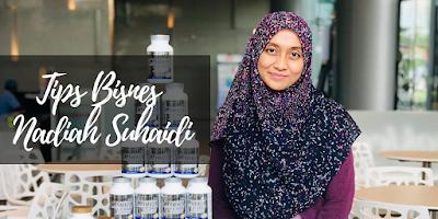 Tips Bisnes Nadiah Suhaidi