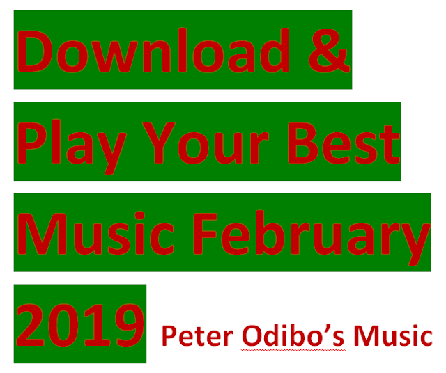 Download & Play Best Nigerian Songs these February 2019