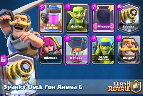 Strategi Deck Sparky Arena 6 Clash Royale