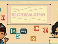 Cara Blogwalking Perlahan Tapi Pasti Untuk Meningkatkan Traffic