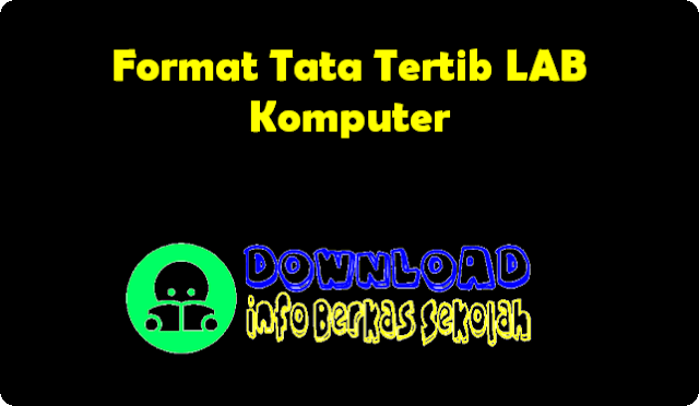 Format Tata Tertib LAB Komputer