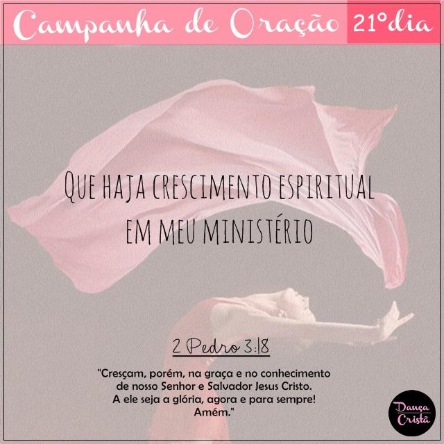 Campanha de Oração, 21º Dia, Que haja crescimento espiritual em meu ministério, Campanha para Ministério de Dança, Dança Cristã, Frases, Por Milene Oliveira.