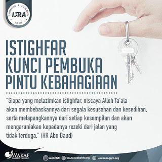 Itighfar Kunci Pembuka Pintu Kebahagiaan - Qoutes - Kajian Islam Tarakan