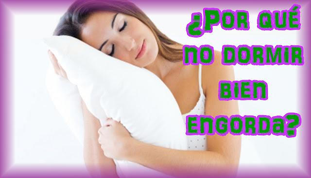Por que no dormir bien engorda