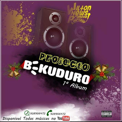 Wilton News - Projecto Be Kuduro Vol.1 (Album) [Download]