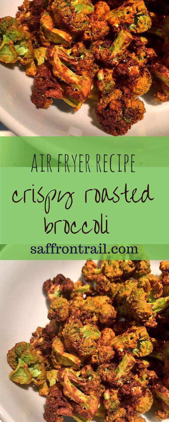 CRISPY ROASTED BROCCOLI IN THE AIR FRYER